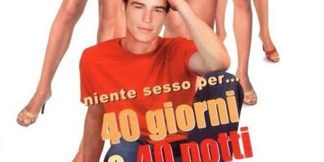 "Poster for the movie ""40 giorni & 40 notti"""