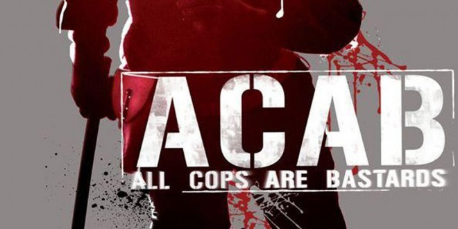 "Poster for the movie ""A.C.A.B.: All Cops Are Bastards"""