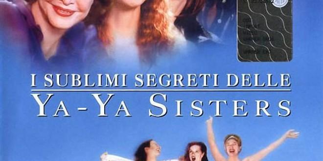 """Poster del film """"I sublimi segreti delle Ya-Ya Sisters"""""""