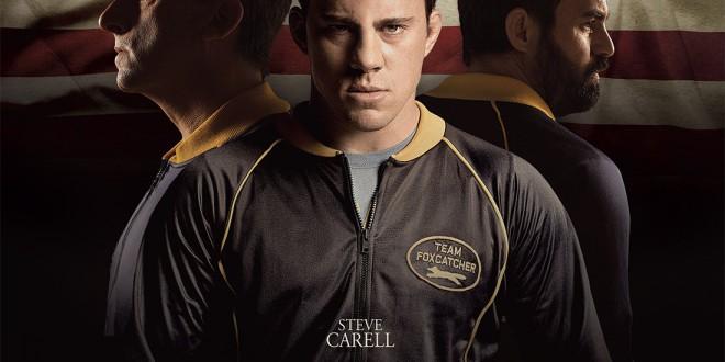 """Poster del film """"Foxcatcher - Una storia americana"""""""
