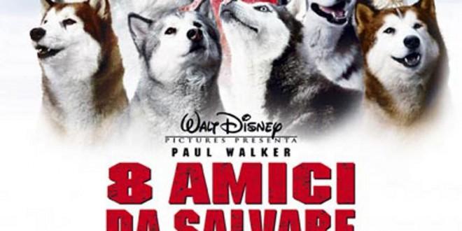 """Poster for the movie """"8 amici da salvare"""""""