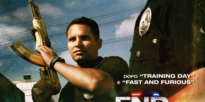 "Poster del film ""End of Watch - Tolleranza zero"""