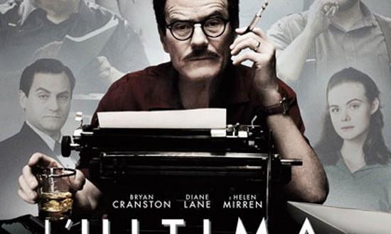 """Poster del film """"L'ultima parola - La vera storia di Dalton Trumbo"""""""