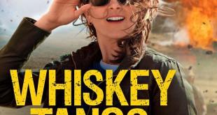"Poster del film ""Whiskey Tango Foxtrot"""