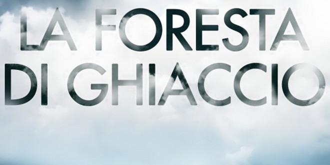 """Poster del film """"La foresta di ghiaccio"""""""