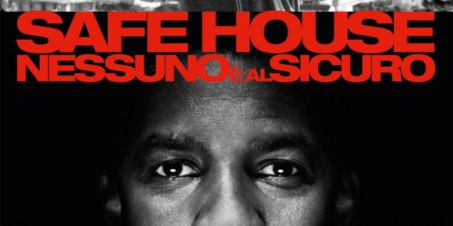 """Poster del film """"Safe House - Nessuno è al sicuro"""""""