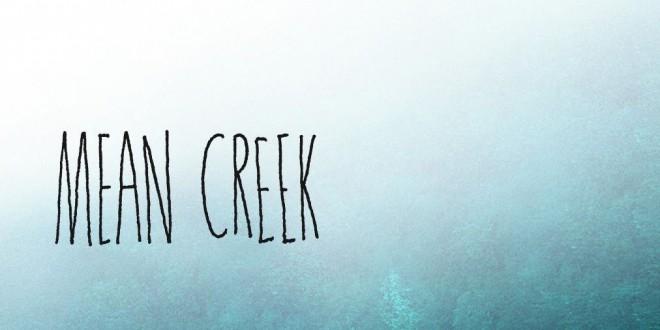 "Poster del film ""Mean Creek"""