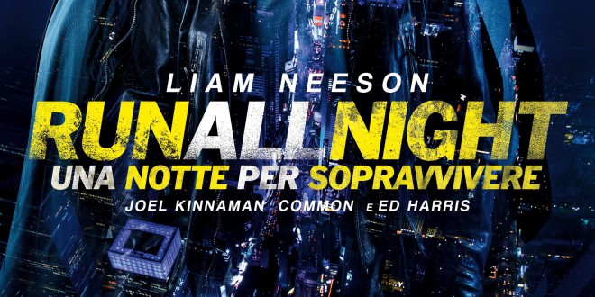 "Poster del film ""Run All Night - Una notte per sopravvivere"""