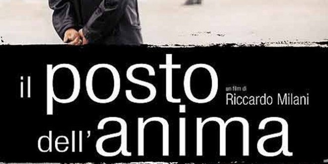 "Poster del film ""Il posto dell'anima"""