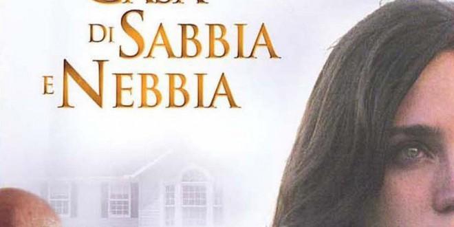 """Poster del film """"La casa di sabbia e nebbia"""""""