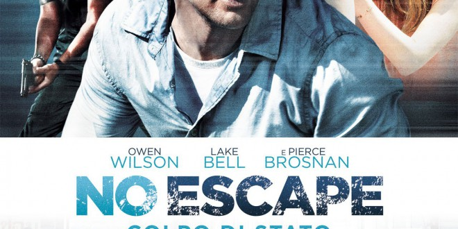 """Poster del film """"No Escape - Colpo di stato"""""""