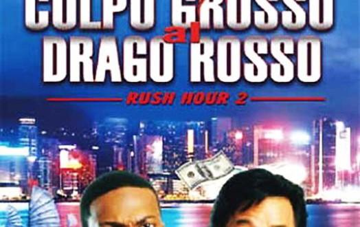 """Poster del film """"Colpo grosso al drago rosso - Rush Hour 2"""""""