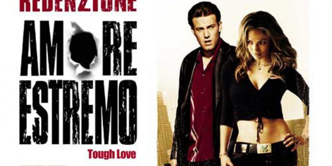 "Poster for the movie ""Amore estremo - Tough love"""