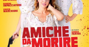 "Poster for the movie ""Amiche da morire"""