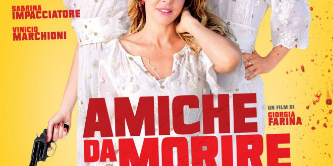 """Poster for the movie """"Amiche da morire"""""""