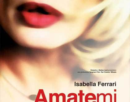 """Poster for the movie """"Amatemi"""""""