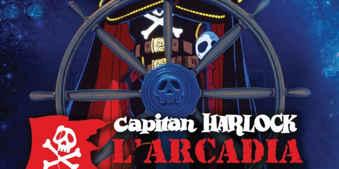 "Poster for the movie ""Capitan Harlock: L'Arcadia della mia giovinezza"""
