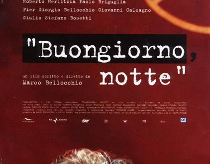 "Poster for the movie ""Buongiorno, notte"""