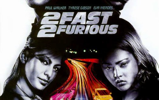 "Poster for the movie ""2 Fast 2 Furious"""