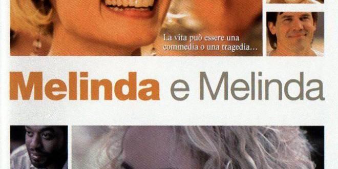 """Poster del film """"Melinda e Melinda"""""""