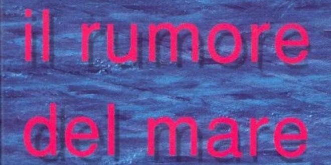 """Poster del film """"Preferisco il rumore del mare"""""""