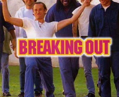 "Poster for the movie ""Breaking Out"""