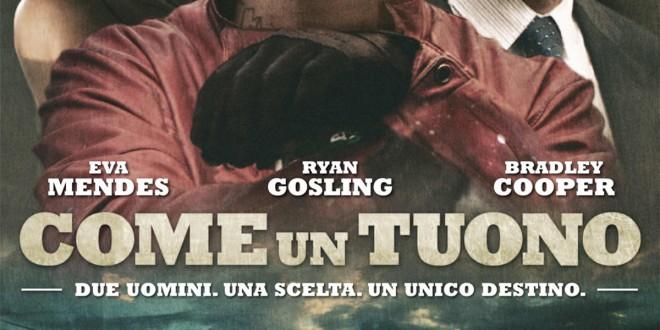 """Poster del film """"Come un tuono"""""""