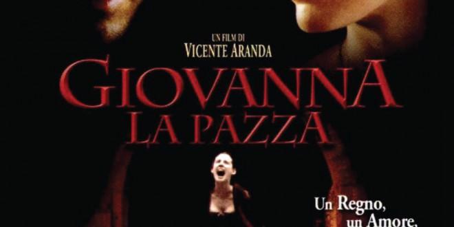 """Poster del film """"Giovanna la pazza"""""""