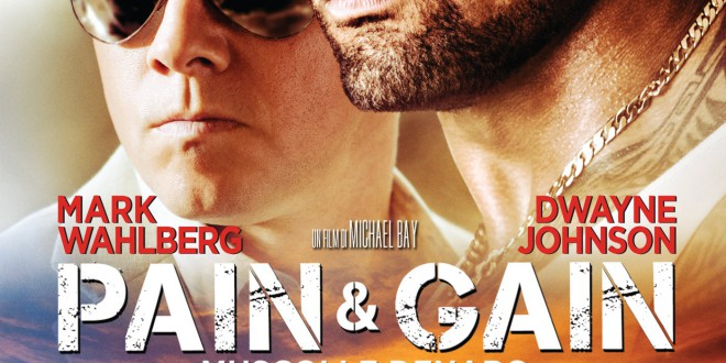 """Poster del film """"Pain & Gain - Muscoli e denaro"""""""