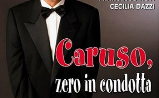 """Poster for the movie """"Caruso, zero in condotta"""""""