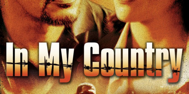 "Poster del film ""In My Country"""